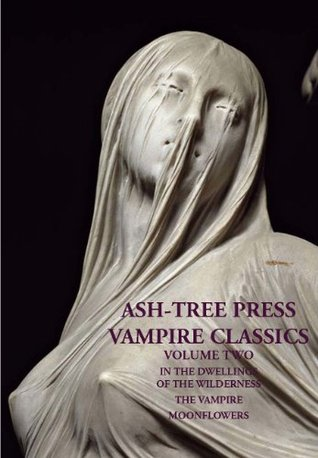 ASH-TREE PRESS VAMPIRE CLASSICS Volume Two by Christopher Roden, C. Bryson Taylor, Margaret Peterson, Stanley Wrench