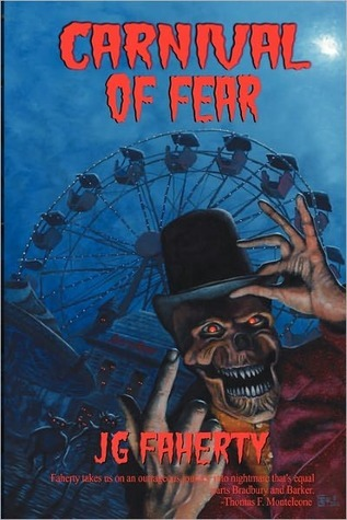 Carnival Of Fear by J.G. Faherty