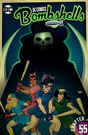 DC Comics: Bombshells (2015-) #55 by Mirka Andolfo, Marguerite Bennett, Laura Braga