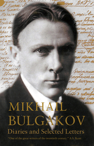 Diaries and Selected Letters by Mikhail Bulgakov, Roger Cockrell