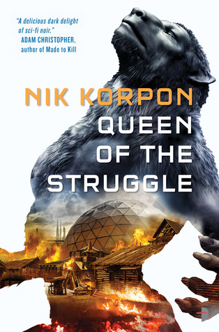 Queen of the Struggle by Nik Korpon