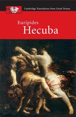 Euripides: Hecuba by John Harrison
