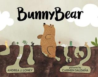 Bunnybear by Andrea J. Loney, Carmen Saldana