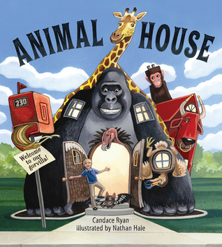 Animal House by Candace Ryan, Nathan Hale