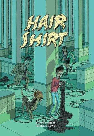 Hair Shirt by Pat McEown