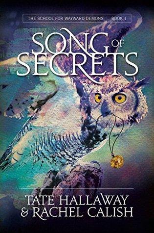 Song of Secrets by Rachel Calish, Alexis Cooke, Mandie Brasington, Tate Hallaway