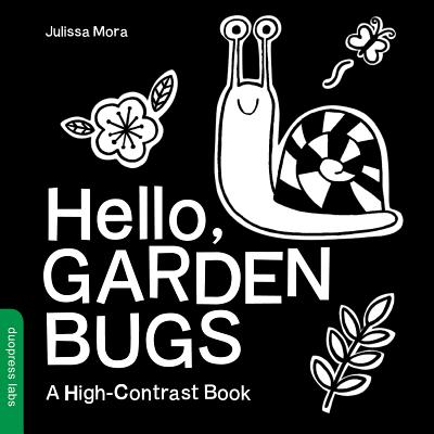 Hello, Garden Bugs: A High-Contrast Book by Duopress Labs