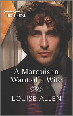A Marquis in Want of a Wife by Louise Allen