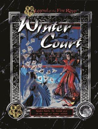 Winter Court: Kyuden Kakita by Jim Pinto, Patrick Kapera, Rick Dakan, Shawn Carman
