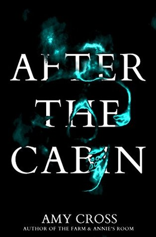 After the Cabin by Amy Cross