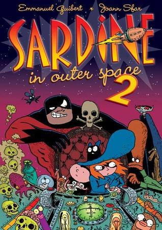 Sardine in Outer Space 2 by Joann Sfar, Emmanuel Guibert