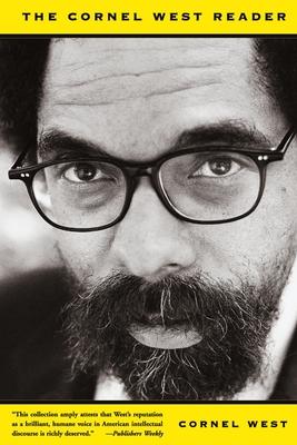 Cornel West Reader (Revised) by Cornel West