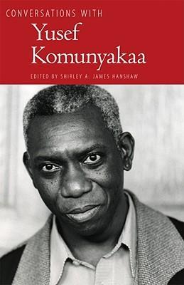 Conversations with Yusef Komunyakaa by Yusef Komunyakaa