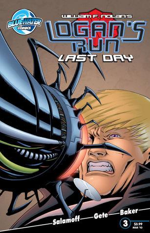 Logan's Run Last Day # 3 by Jason V. Brock, William F. Nolan, Paul J. Salamoff