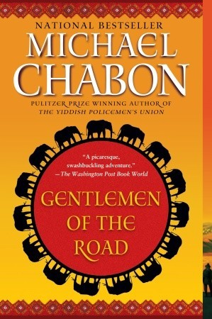 Gentlemen of the Road: A Tale of Adventure by Michael Chabon