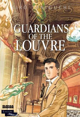 Guardians of the Louvre by Jiro Taniguchi