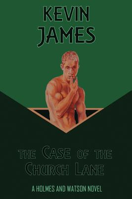 The Case of the Church Lane by Kevin James