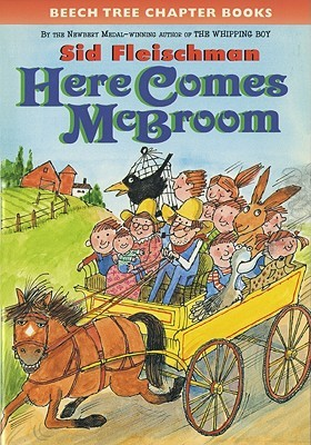 Here Comes McBroom!: Three More Tall Tales by Sid Fleischman, Quentin Blake