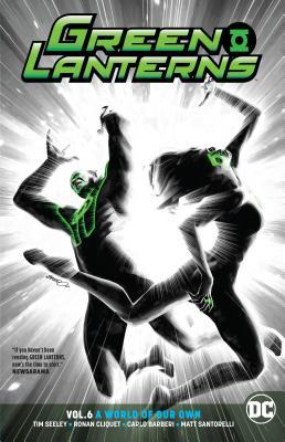 Green Lanterns, Vol. 6: A World of Our Own by Tim Seeley