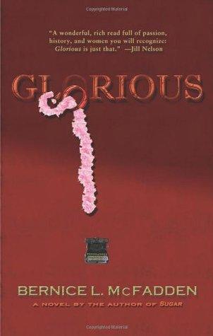 Glorious by Bernice L. McFadden