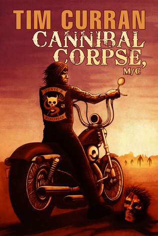 Cannibal Corpse, M/C by Tim Curran