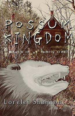 Possum Kingdom by Lorelei Shannon