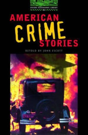American Crime Stories by Stephen Player, Jennifer Bassett, Tricia Hedge, John Escott, Patricia Highsmith, Nancy Pickard, Dashiell Hammett