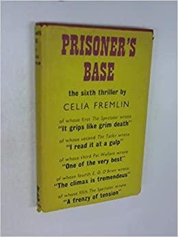 Prisoner's Base by Celia Fremlin