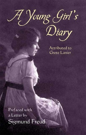 A Young Girl's Diary: Prefaced with a Letter by Sigmund Freud by Sigmund Freud, M. Eden Paul, Julia Swindells, Grete Lainer, Cedar Paul