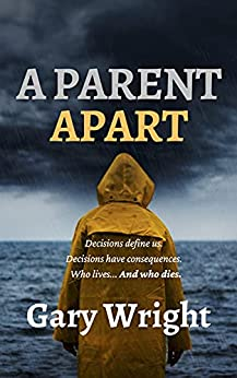A Parent Apart by Gary Wright