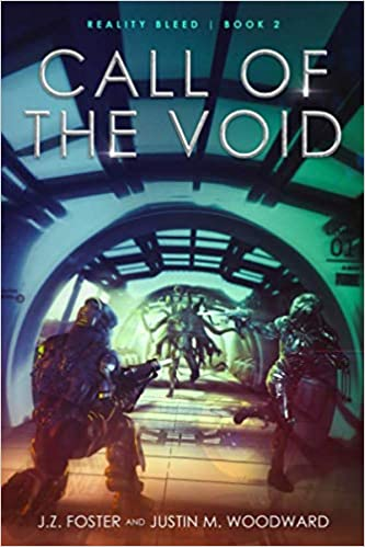 Call of the Void by J.Z. Foster, Justin M. Woodward, Christine Boatwright