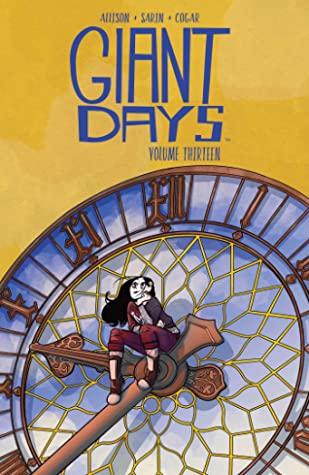 Giant Days Vol. 13 by John Allison