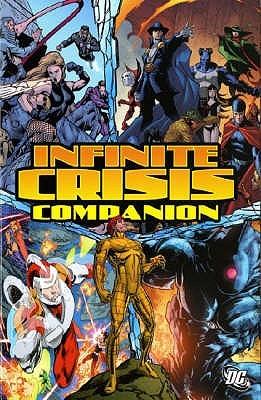 Infinite Crisis Companion by Gail Simone, Justiniano, Dale Eaglesham, Bill Willingham, Jesus Saiz, Dave Gibbons, Greg Rucka, Joe Prado, Ivan Reis