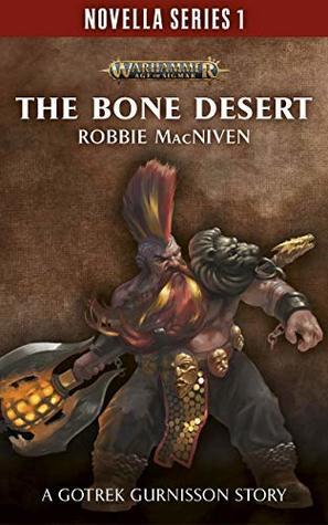 The Bone Desert by Robbie MacNiven