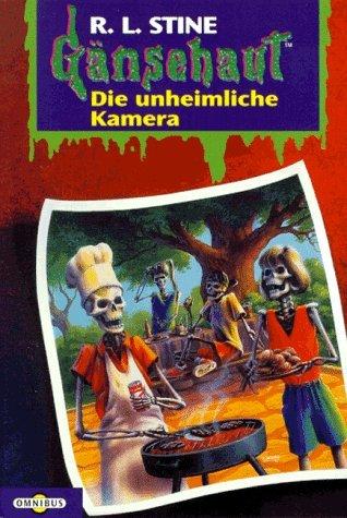 Die unheimliche Kamera by R.L. Stine