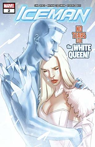 Iceman (2018-) #2 by W. Forbes, Sina Grace, Nate Stockman