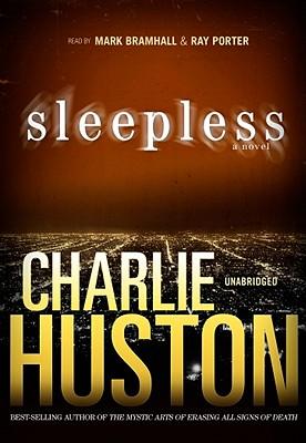 Sleepless by Charlie Huston