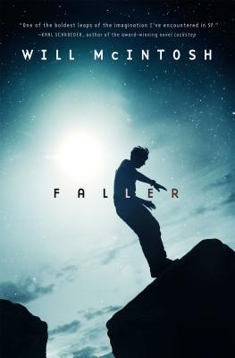 Faller: A novel by Will McIntosh