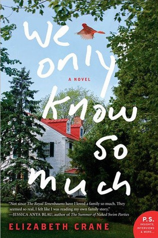 We Only Know So Much by Elizabeth Crane