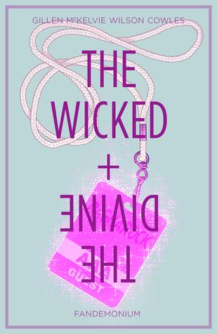 The Wicked + The Divine, Vol. 2: Fandemonium by Jamie McKelvie, Matt Wilson, Kieron Gillen, Clayton Cowles