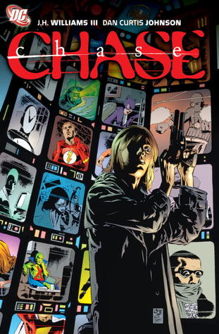 Chase by Dan Curtis Johnson, J.H. Williams III