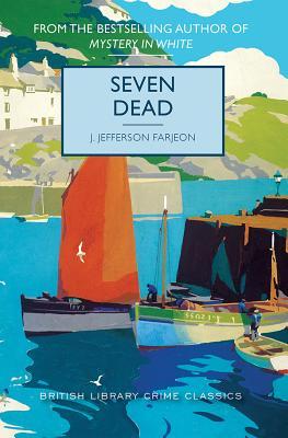 Seven Dead by J. Farjeon