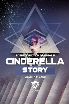 Cinderella Story by Allen Kim Lang