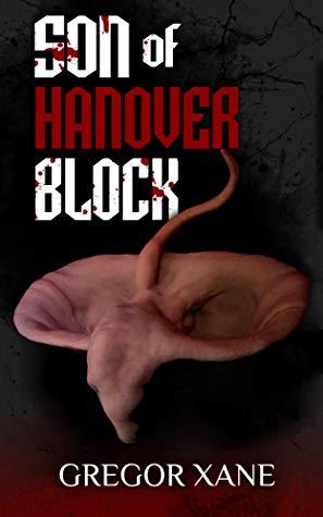 Son of Hanover Block by Gregor Xane