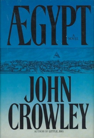 Aegypt by John Crowley