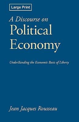 A Discourse on Political Economy by Jean-Jacques Rousseau