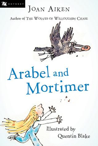 Arabel and Mortimer by Joan Aiken, Quentin Blake