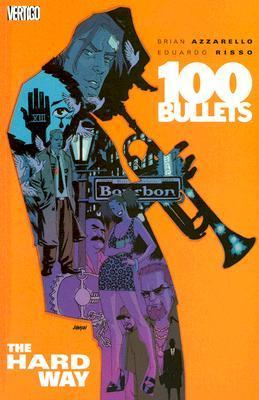 100 Bullets, Vol. 8: The Hard Way by Eduardo Risso, Brian Azzarello