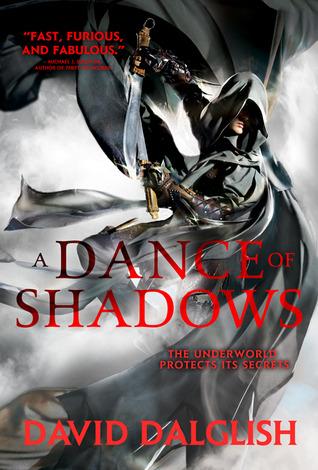 A Dance of Shadows by David Dalglish