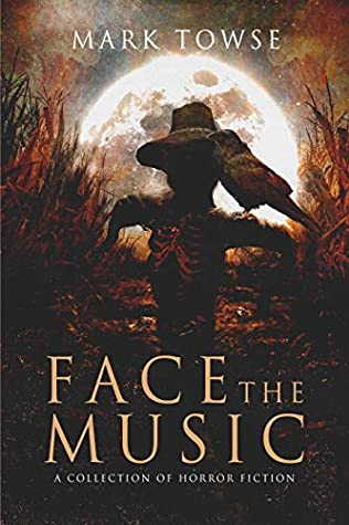 Face the Music by Mark Towse